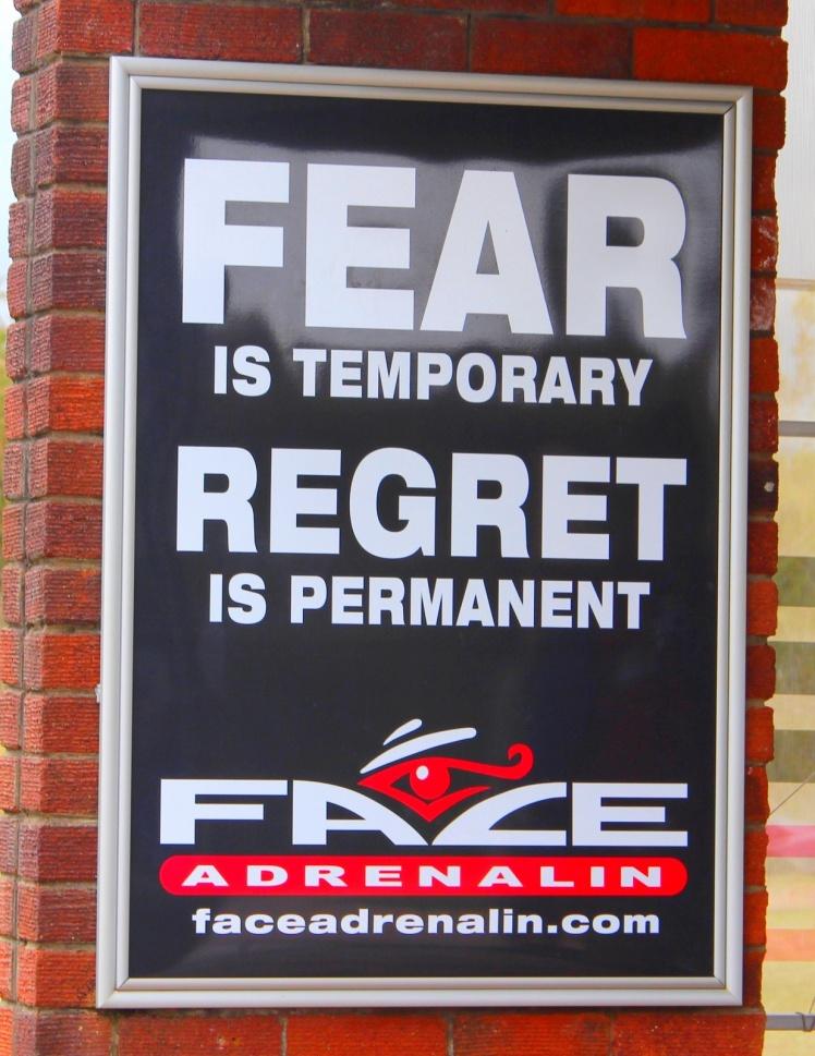 O medo é temporário ... O arrependimento é pra sempre!